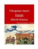 Tokugawa Japan Packet - Two Weeks!