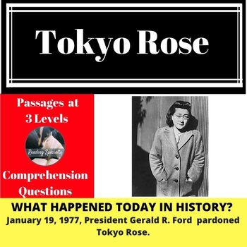 Tokyo Rose Differentiated Reading Comprehension Passage January 19