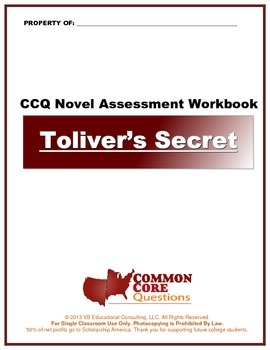 Toliver's Secret CCQ Novel Study Assessment Workbook - Common Core Aligned
