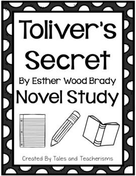 Toliver's Secret by Esther Wood Brady Novel Study - EXTEND