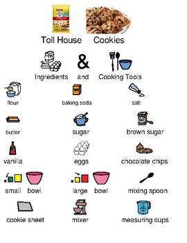 Toll House Cookies - Picture Supported Text adapted recipe with visual supports