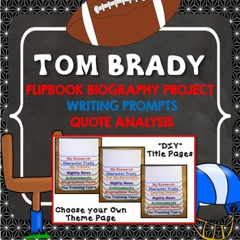 Tom Brady Biography Research Project, Flipbook Format, Activities
