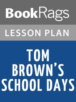 Tom Brown's Schooldays Lesson Plans