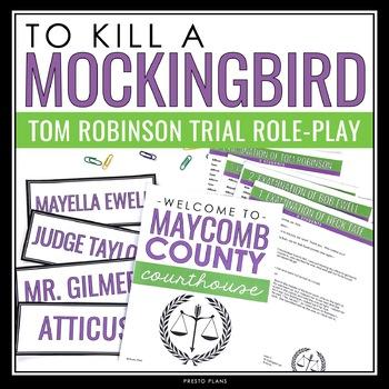 TO KILL A MOCKINGBIRD: TOM ROBINSON'S TRIAL ROLE PLAY