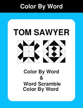 Tom Sawyer - Color By Word & Color By Word Scramble Worksheets