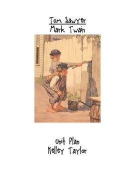 Tom Sawyer Complete Unit Plan