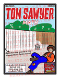 Tom Sawyer - Math Problem Solving – 6th Grade