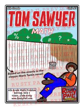Tom Sawyer - Math Problem Solving – 6th Grade