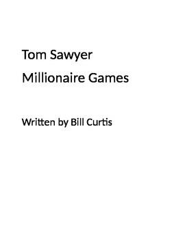 Tom Sawyer Millionaire Games