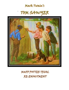 Tom Sawyer: Muff Potter trial re-enactment