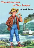 Tom Sawyer Test-Characters, Plot, Themes, Vocab and MORE