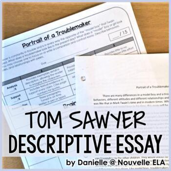 Tom Sawyer Descriptive Essay