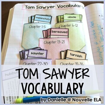 Tom Sawyer Vocabulary Activities and Assessment