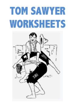 Tom Sawyer Worksheets (BUNDLE)
