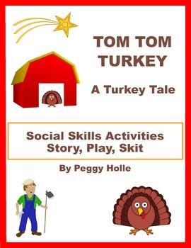 Tom Tom Turkey, A Turkey Story For Fall, Speech/Language, Social Skills, Retell