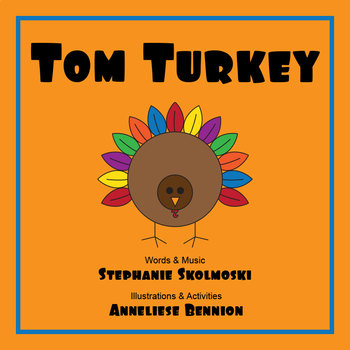 Tom Turkey Teacher Packet