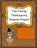 Tom Turkey's Thanksgiving Disguise Project (With Additiona