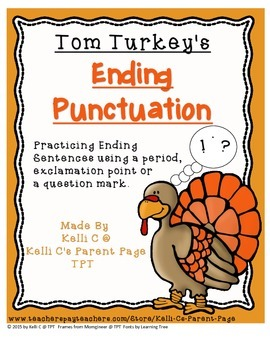 Tom Turkeys Types of Sentences and Ending Punctuation