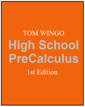 Tom Wingo Pre Calculus (1) Book (2) Solutions (3) Socrative Codes by