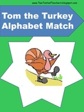 Tom the Turkey Alphabet Match Worksheets