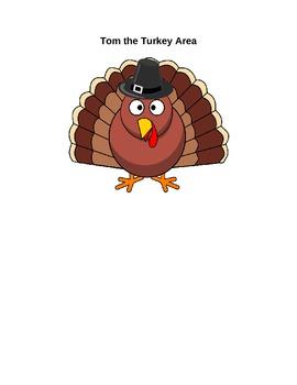 Tom the Turkey Area