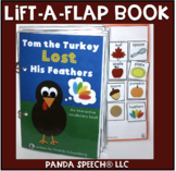 Tom the Turkey Lost His Feathers! A Lift a Flap Book