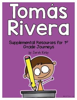 Tomás Rivera - 1st Grade Journeys Supplemental Resources