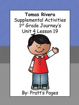 Tomas Rivera 1st grade Supplemental for Journey's Unit 4 Lesson 19