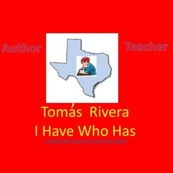Tomas Rivera I Have Who Has