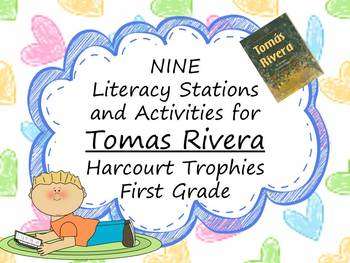 Tomas Rivera Literacy Stations for Harcourt Trophies First Grade