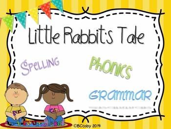 Little Rabbit's Tale {spelling, grammar, and phonics practice}