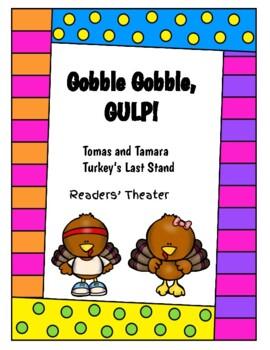 Tomas and Tamara Turkey's Last Plea - Thanksgiving Reader's Theater Script