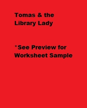 Tomas and the Libarary Lady - Comparing Characters Worksheet