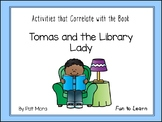 Tomas and the Library Lady ~   35 Common Core Activities