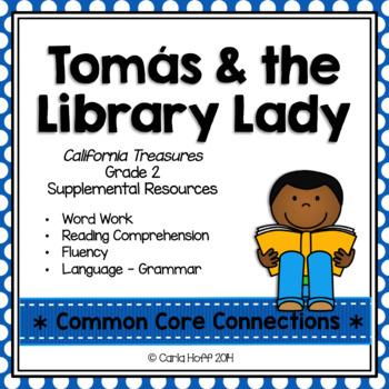 Tomas and the Library Lady - Common Core Connections - Treasures Grade 2