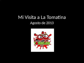 Día Festivo / Holiday:  Tomatina Power Point Story