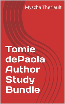 Tomie dePaola Author Study and Multi-Title Literature Unit Package