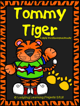 Tommy Tiger (A Sight Word Emergent Reader)