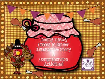 Tommy Turkey Interactive Story and Comprehension Activities