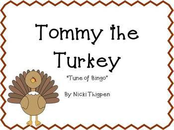 "Tommy Turkey Song--""Tune of Bingo"""