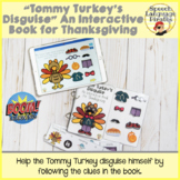 Tommy Turkey's Disguise: An Interactive Book for Thanksgiv