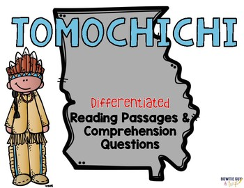 Tomochichi Differentiated Reading Passages & Questions