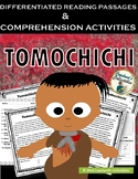 Tomochichi Differentiated Reading Passages and Comprehension Activities