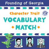 Character Trait Match: Tomochichi, Mary Musgrove, and James Oglethorpe