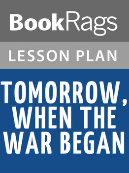 Tomorrow, When the War Began Lesson Plans