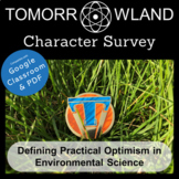 Tomorrowland Character Survey: Practical Optimism in Environmental Science