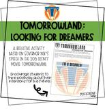 "Tomorrowland ""Looking for Dreamers"" Worksheet"