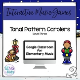 Tonal Pattern Carolers Level 3: An interactive tonal pattern game
