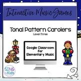 Tonal Pattern Carolers Level 3: An Interactive Music Game