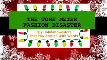 Tone Fashion Disaster Ugly Holiday Sweaters Diction Activity English AP Lang Lit